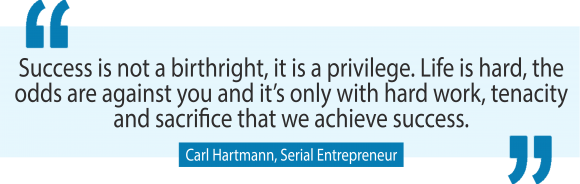Serial entrepreneur Carl Hartmann on how to successfully grow and scale any business