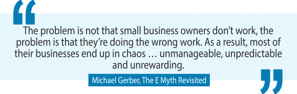 The E Myth's Michael Gerber on how to build an extraordinary business