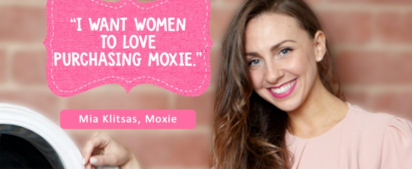 How to turn a grudge purchase in to a purchase women love to make with Moxie's Mia Klitsas