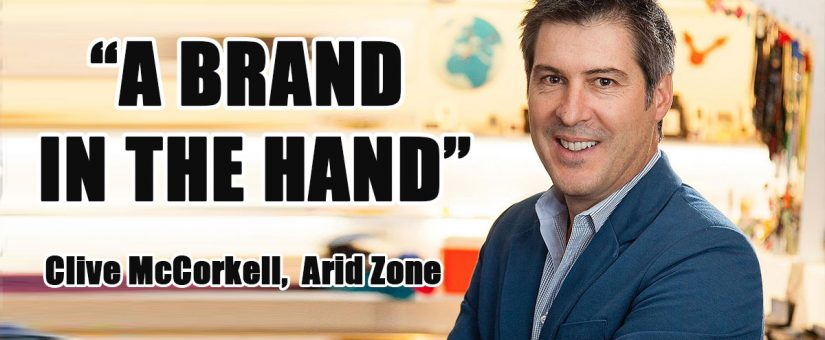 How to effectively use promotional products to market your business with Arid Zone's Clive McCorkell
