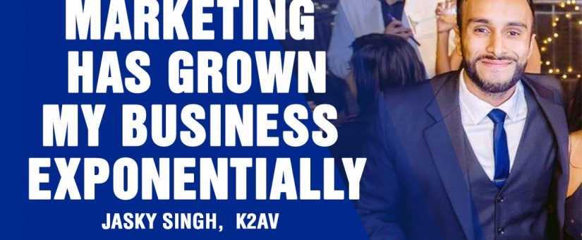 Low Cost (Yet Effective) Marketing Ideas For Small Business With Jasky Singh From K2AV