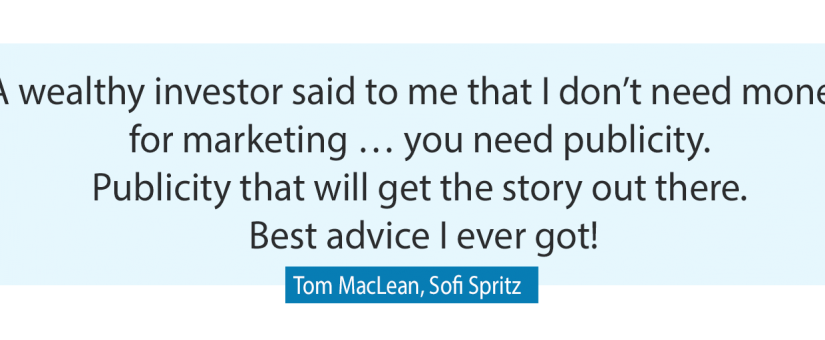 How to launch a product (or service) on a tight marketing budget with Tom Maclean of Sofi Spritz