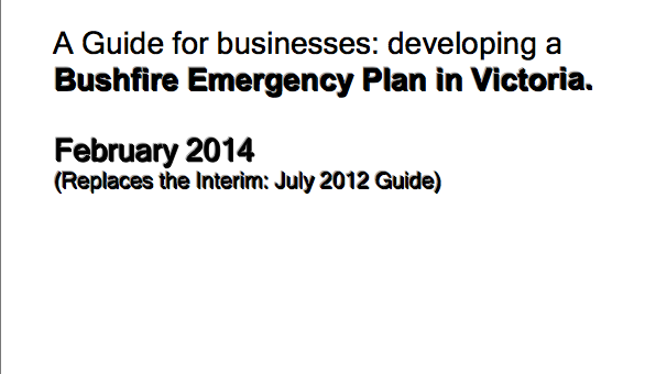 A Guide for Businesses in developing a bushfire emergency plan in Victoria